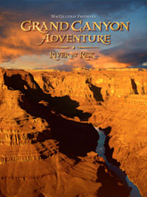 Grand Canyon Adventure - IMAX film scouting